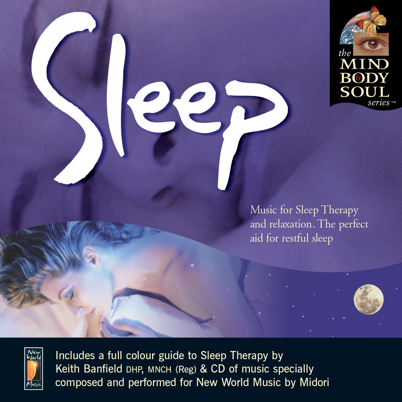 New World Music Sleep CD The Mind Body and Soul Series